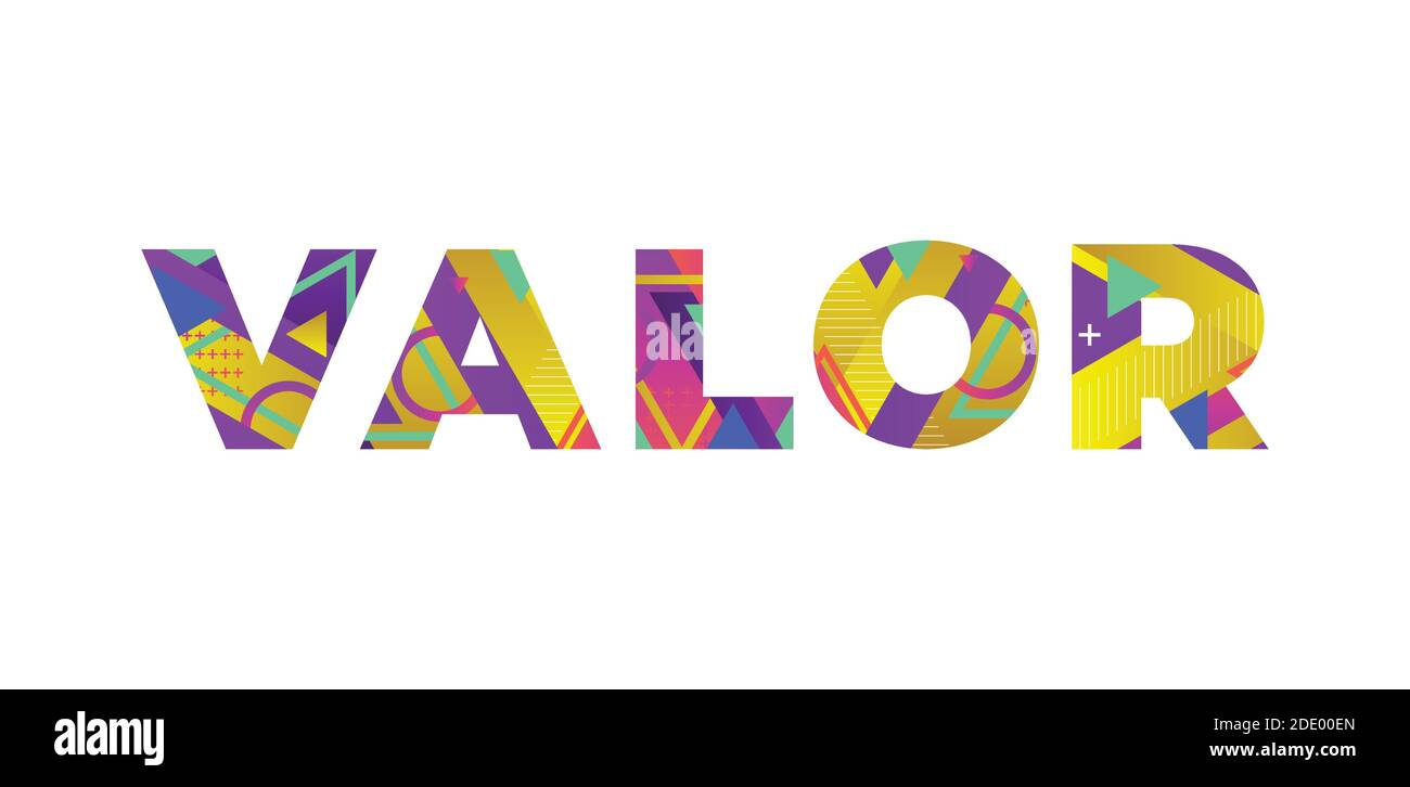 The word VALOR concept written in colorful retro shapes and colors illustration. Stock Vector