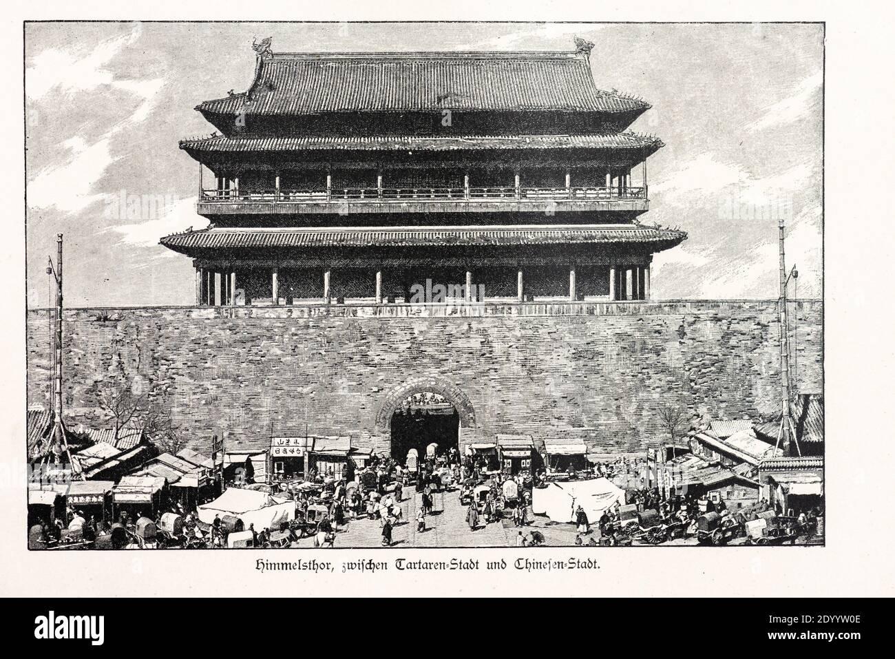 """""""Himmelstor, zwischen Tartaren- und Chinesen-Stadt"""" or """"Gates of Heaven"""" in Peking, IlIustration from """"Die Haupstädte der Welt"""", Breslau about 1897 Stock Photo"""