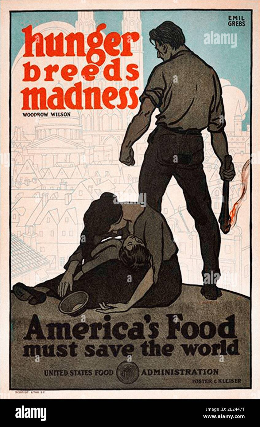 American propaganda poster. Hunger Breeds Madness. By Emil Grebs. 1918 Stock Photo