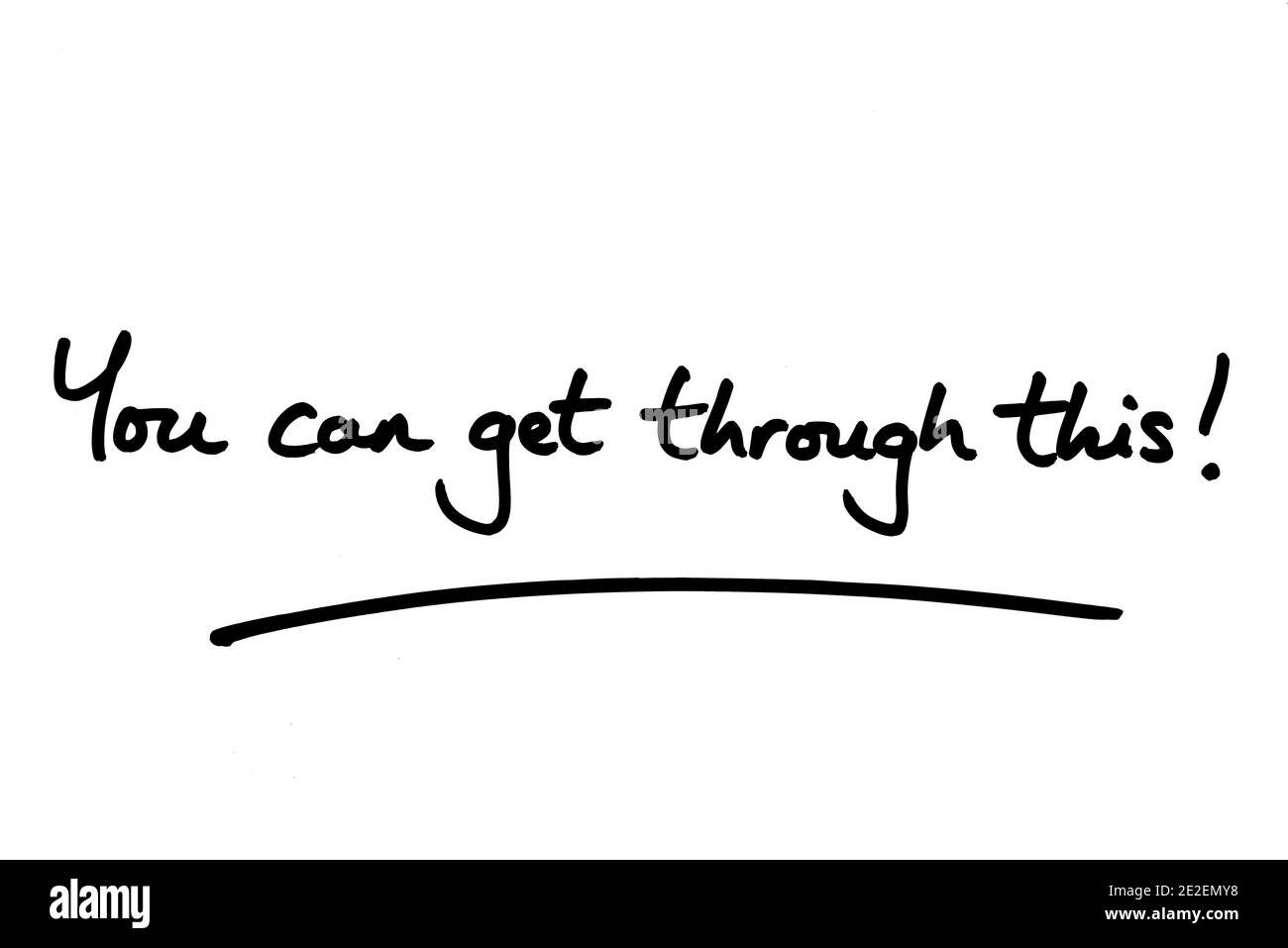 You can get through this! handwritten on a white background. Stock Photo