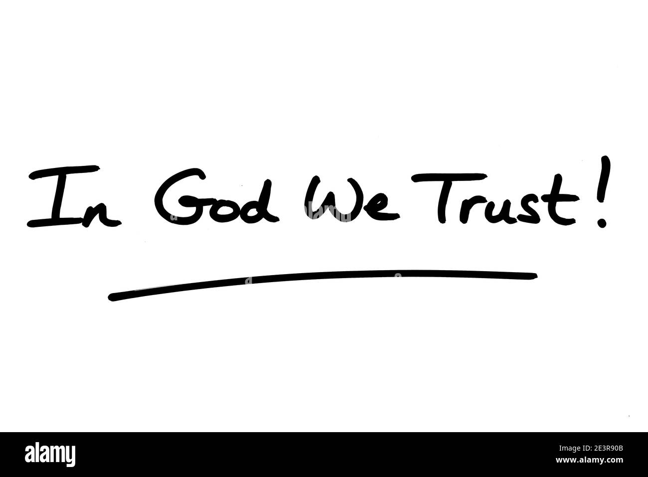 In God We Trust! handwritten on a white background. Stock Photo