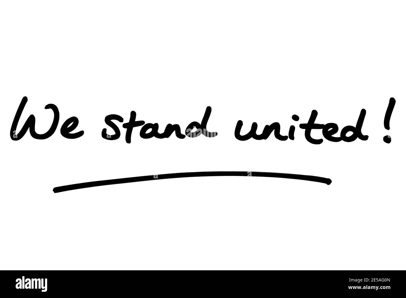 We stand united! handwritten on a white background. Stock Photo