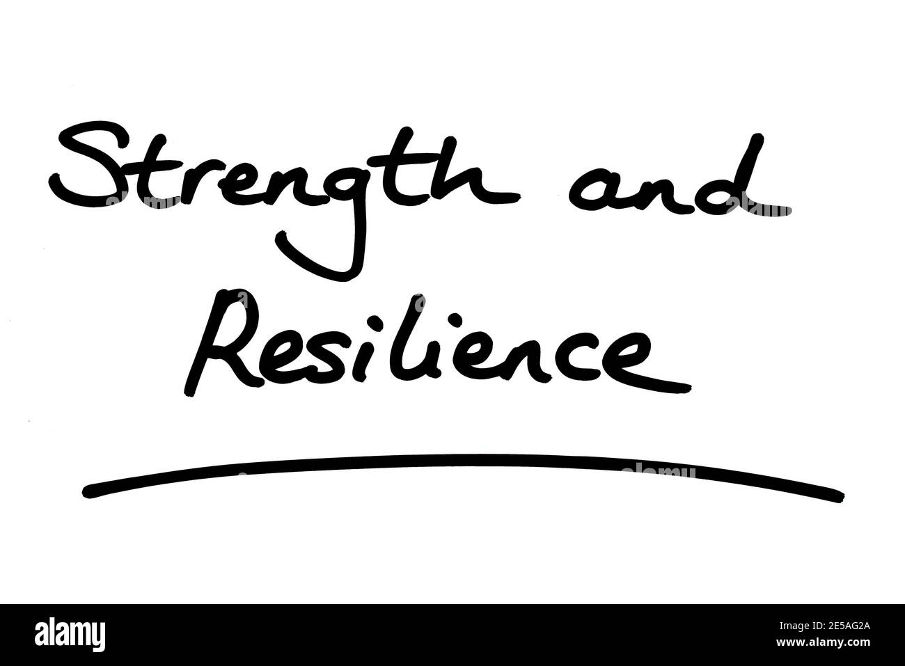 Strength and Resilience, handwritten on a white background. Stock Photo