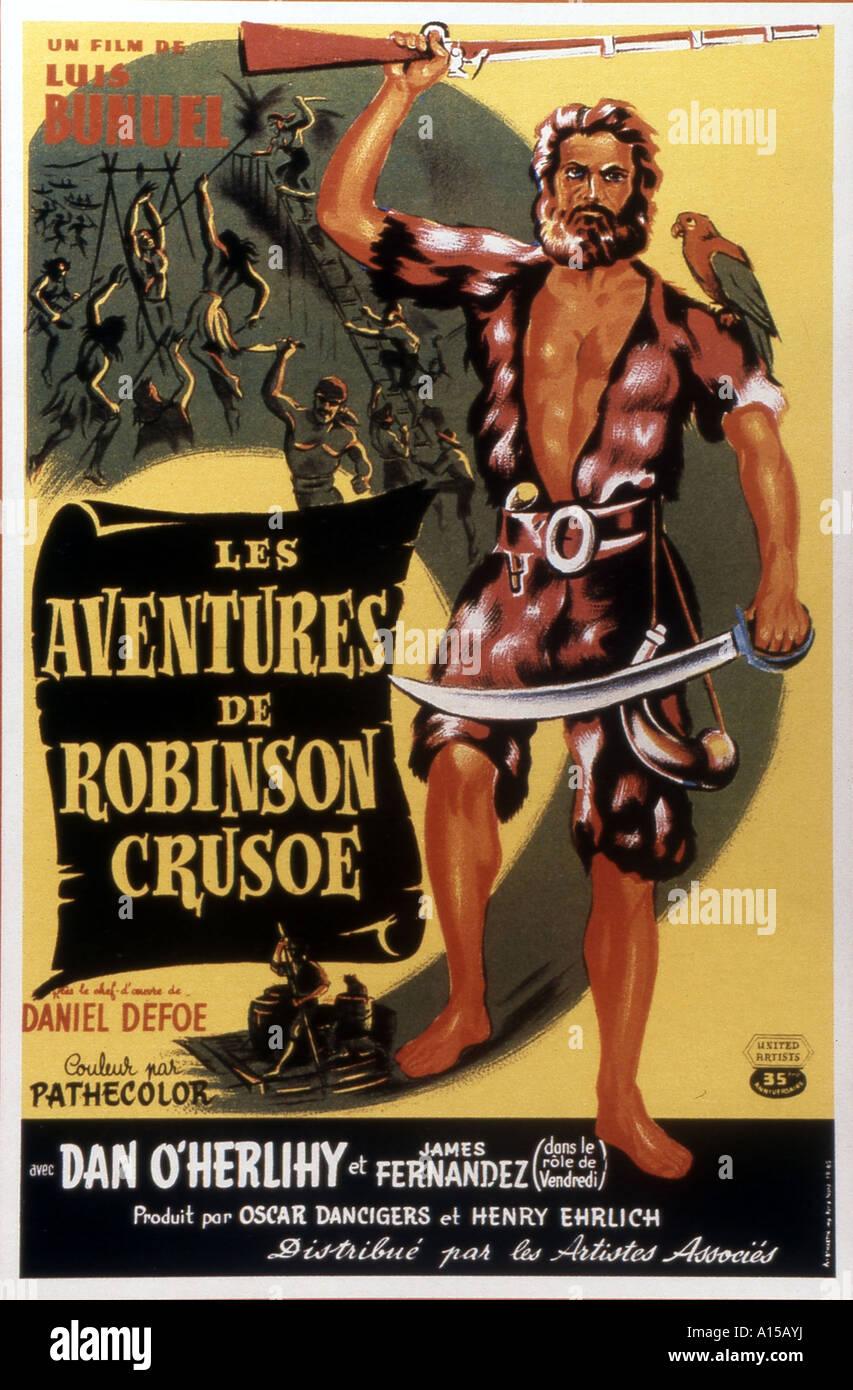 Las Aventuras de Robinson Crusoe Year 1954 Director Luis Bunuel Movie poster Based upon Daniel Defoe s novel Stock Photo