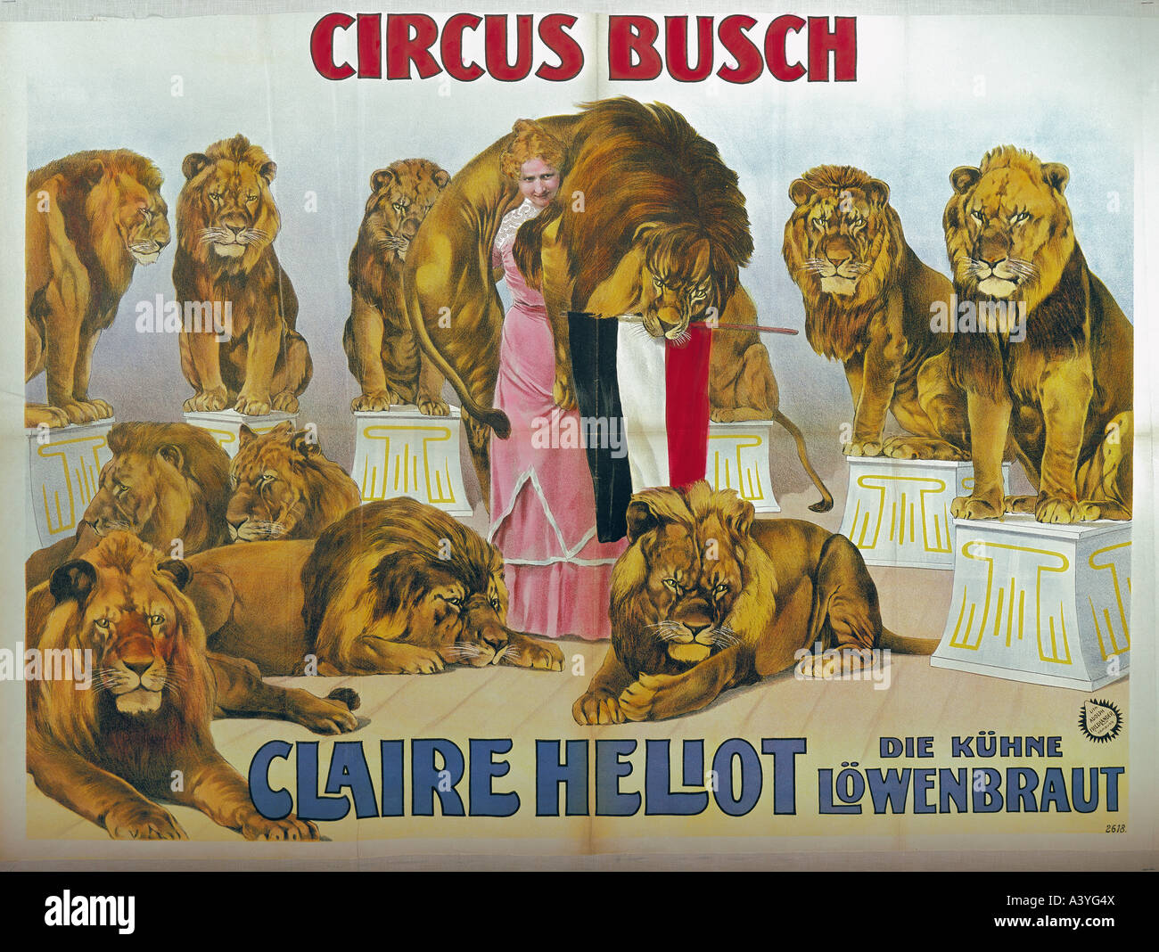 advertising, circus, Circus Busch, Claire Heliot - the courageous lion tamer, colour lithograph, poster, print by - Stock Image