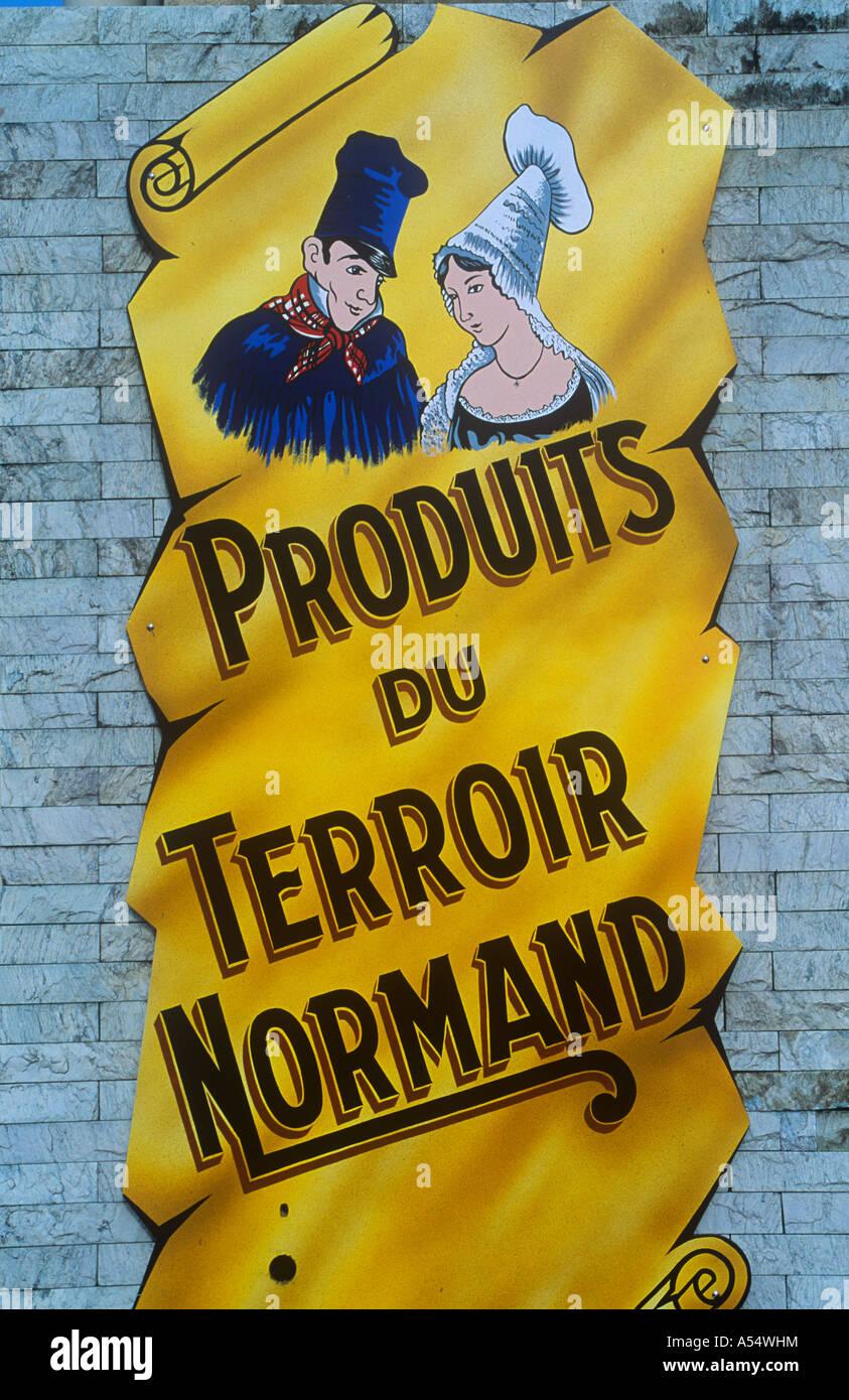 Produit du Terroir Normand advertising sign, Normandy, France - Stock Image