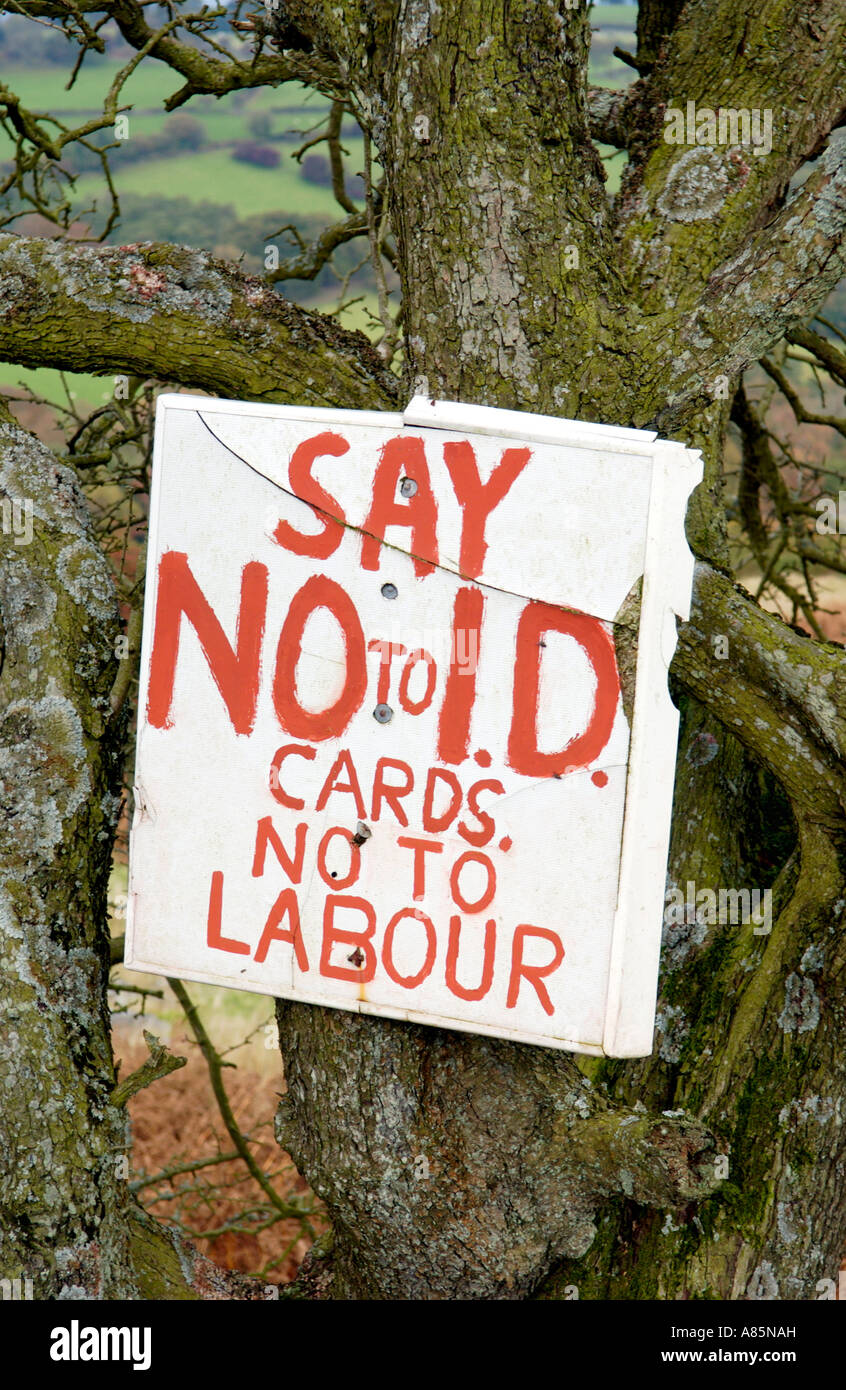 SAY NO TO ID CARDS NO TO LABOUR rural protest sign near town of Crickhowell Powys South Wales UK - Stock Image