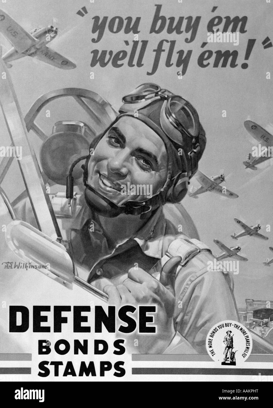 1940s DEFENSE BOND & STAMP POSTER FROM WORLD WAR TWO WITH FIGHTER PILOT SAYING YOU BUY EM WE FLY EM - Stock Image