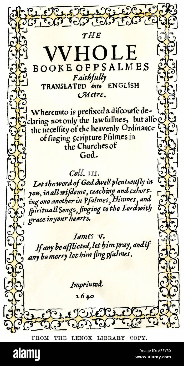Bay Psalm Book first book printed in Massachusetts Bay Colony 1640. Hand-colored woodcut - Stock Image