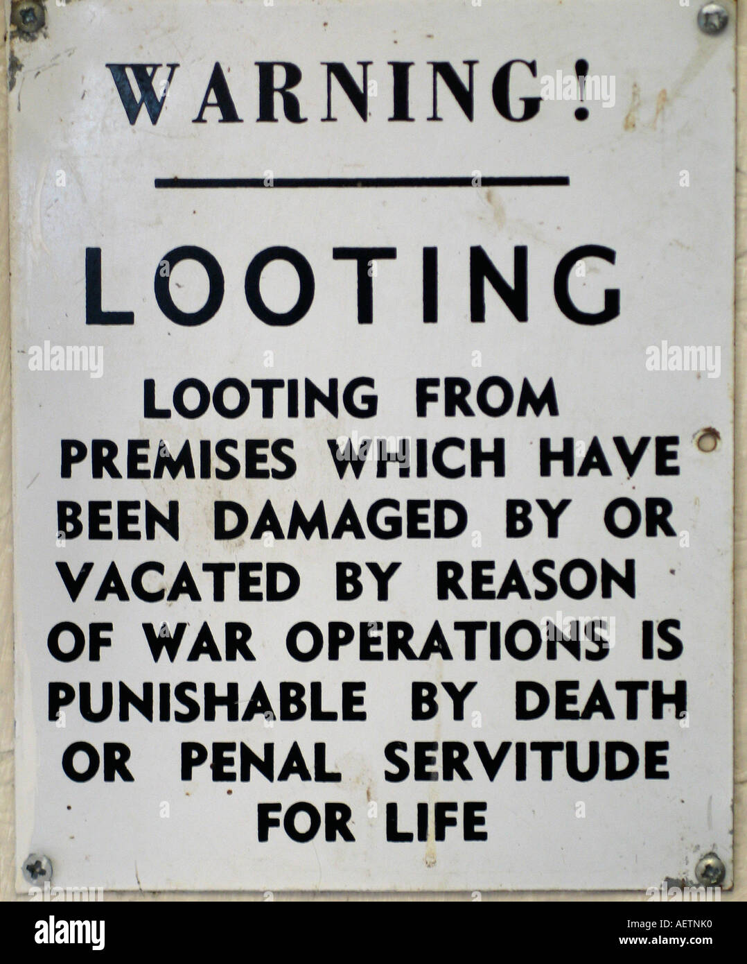 World War 2 sign warning against looting Stock Photo - Alamy