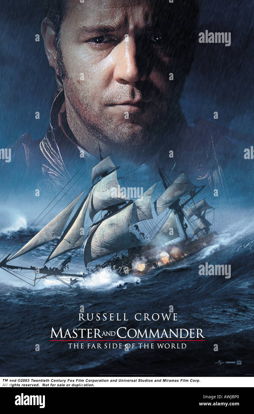 MASTER AND COMMANDER  FAR SIDE OF THE WORLD  poster for the 2003 Fox/Universal film with Russell Crowe - Stock Image