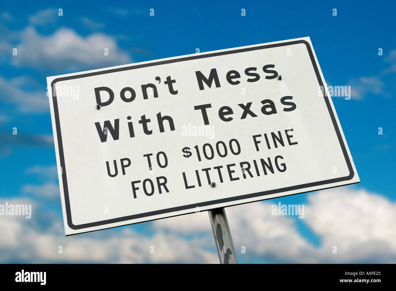 Don t Mess With Texas sign - Stock Image