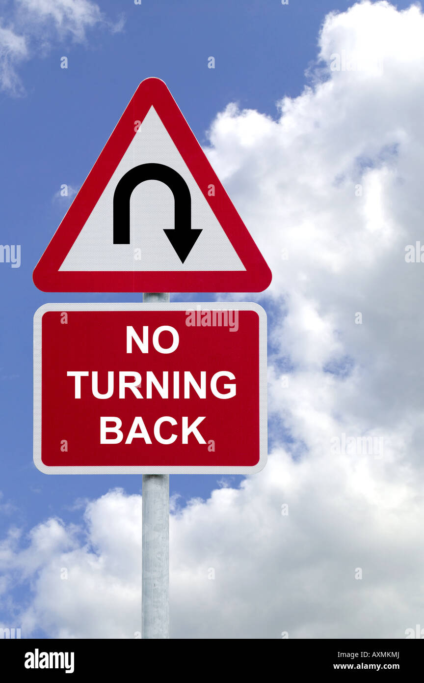 Signpost with No Turning Back against a blue cloudy sky business concept image - Stock Image