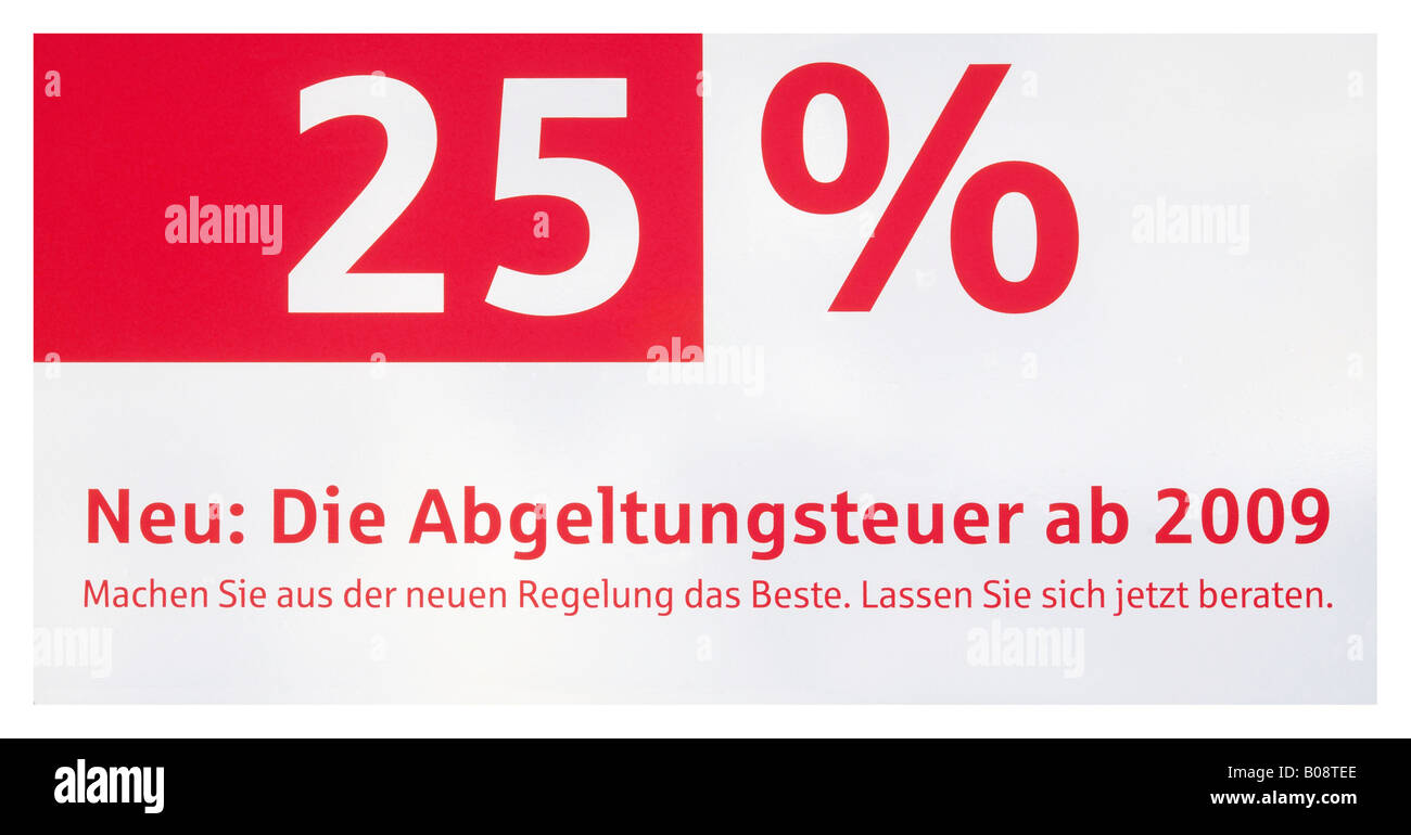 German tax law amendment: 25% flat rate withholding tax from 2009 on - Stock Image