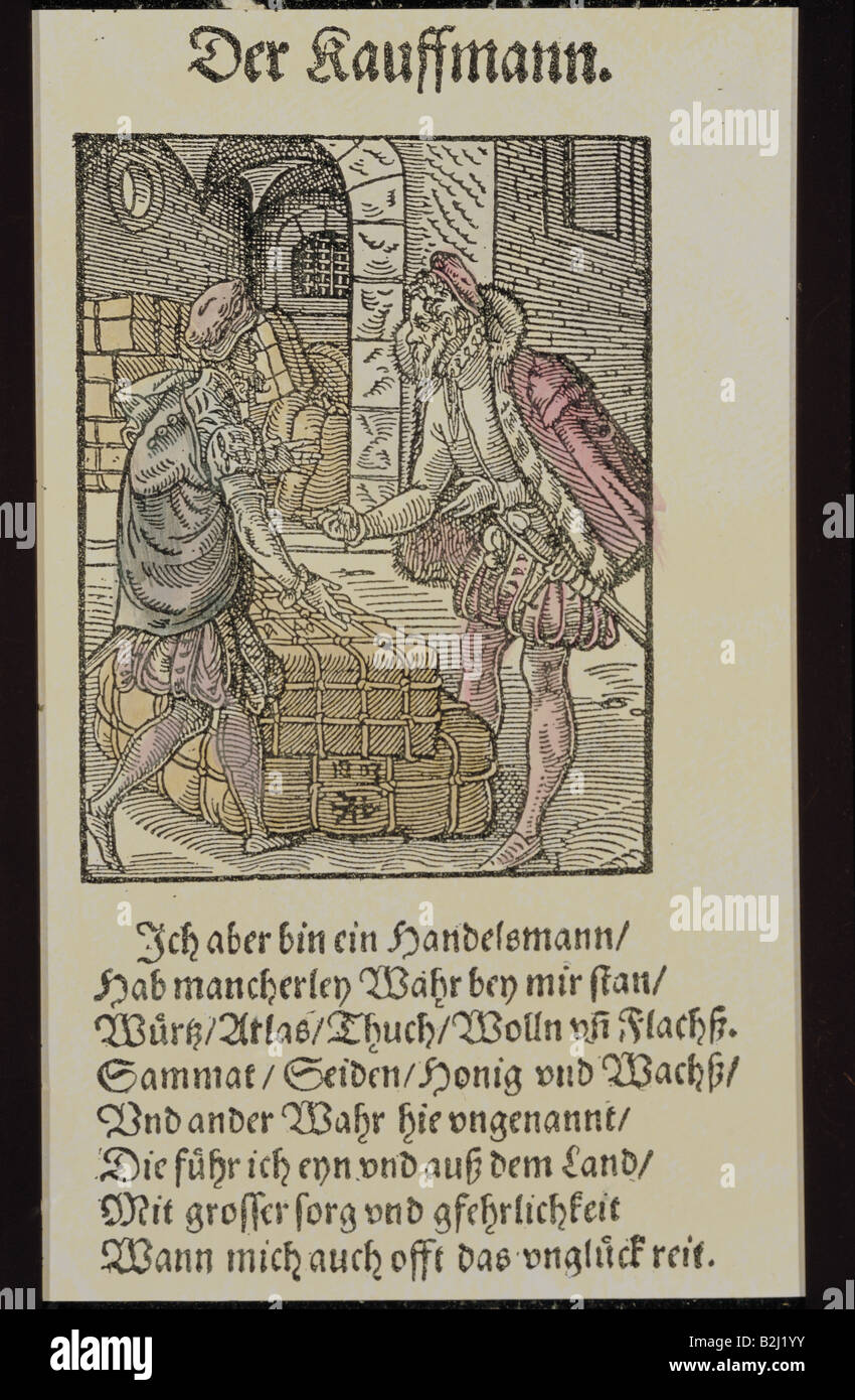 trade, merchants, 'Der Kauffmann' (The merchant), woodcut, coloured, by Jost Amman (1539 - 1591), from 'Beschreibung - Stock Image