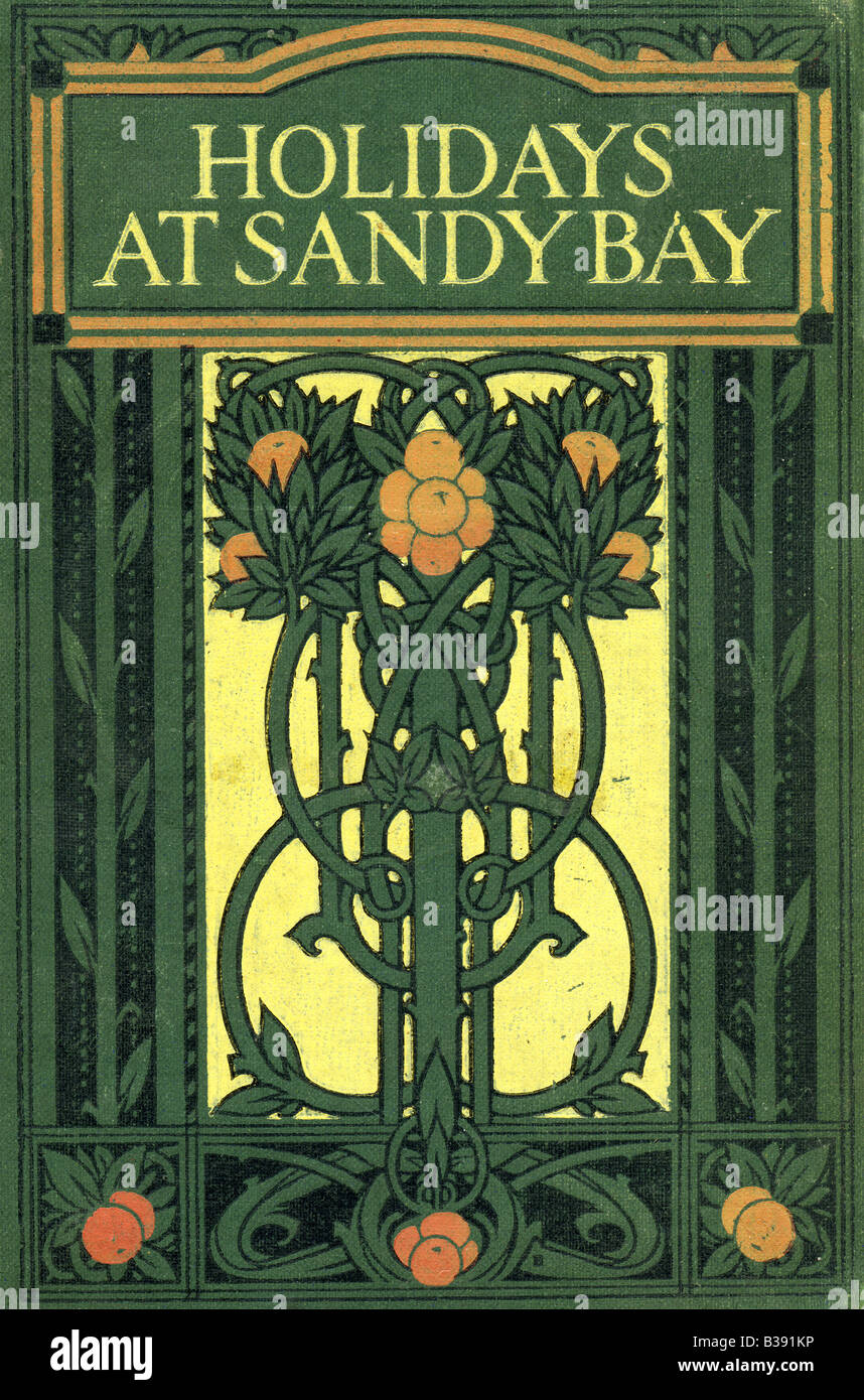 1900s Art Nouveau Decorated Hardback Cover Holidays at Sandy Bay a Children's Book by E S Buckheim  by Blackie - Stock Image