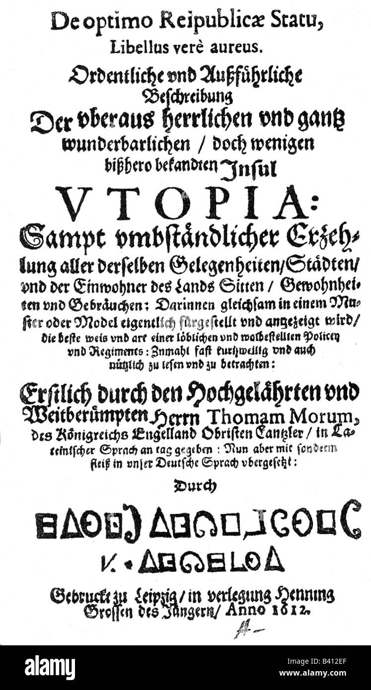 More, Thomas Sir, 7.2.1478 - 6.7.1535, English politician and humanist, work 'Utopia', cover of German version, - Stock Image
