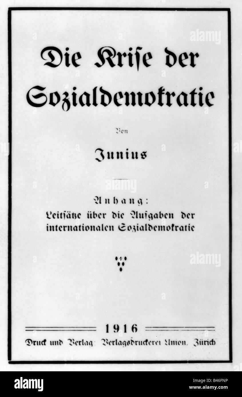 Luxemburg, Rosa, 5.3.1870 - 15.1.1919, German socialist, works, 'Die Krise der Sozialdemokratie', , Additional - Stock Image
