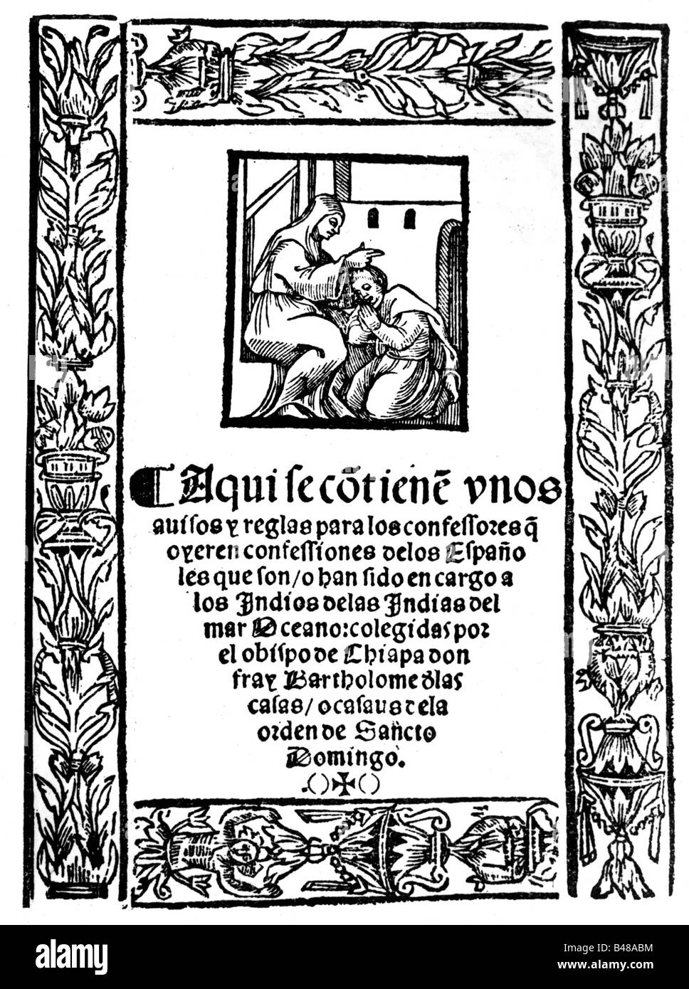 Las Casas, Bartolommeo de, 1484 / 1485 - 31.7.1566, Spanish clergyman, works, 'Historica apologetica', Sevilla, - Stock Image