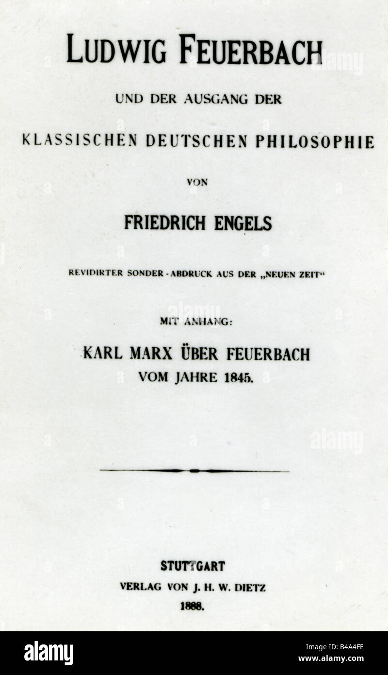 Engels, Friedrich, 28.11.1820 - 5.8.1895, German politician and author/writer, works, 'Ludwig Feuerbach and - Stock Image