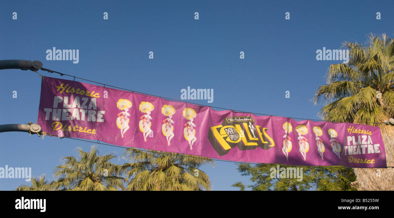 Banner for the Historic Plaza Theatre District, home of the Palm Springs (California)  Follies - Stock Image