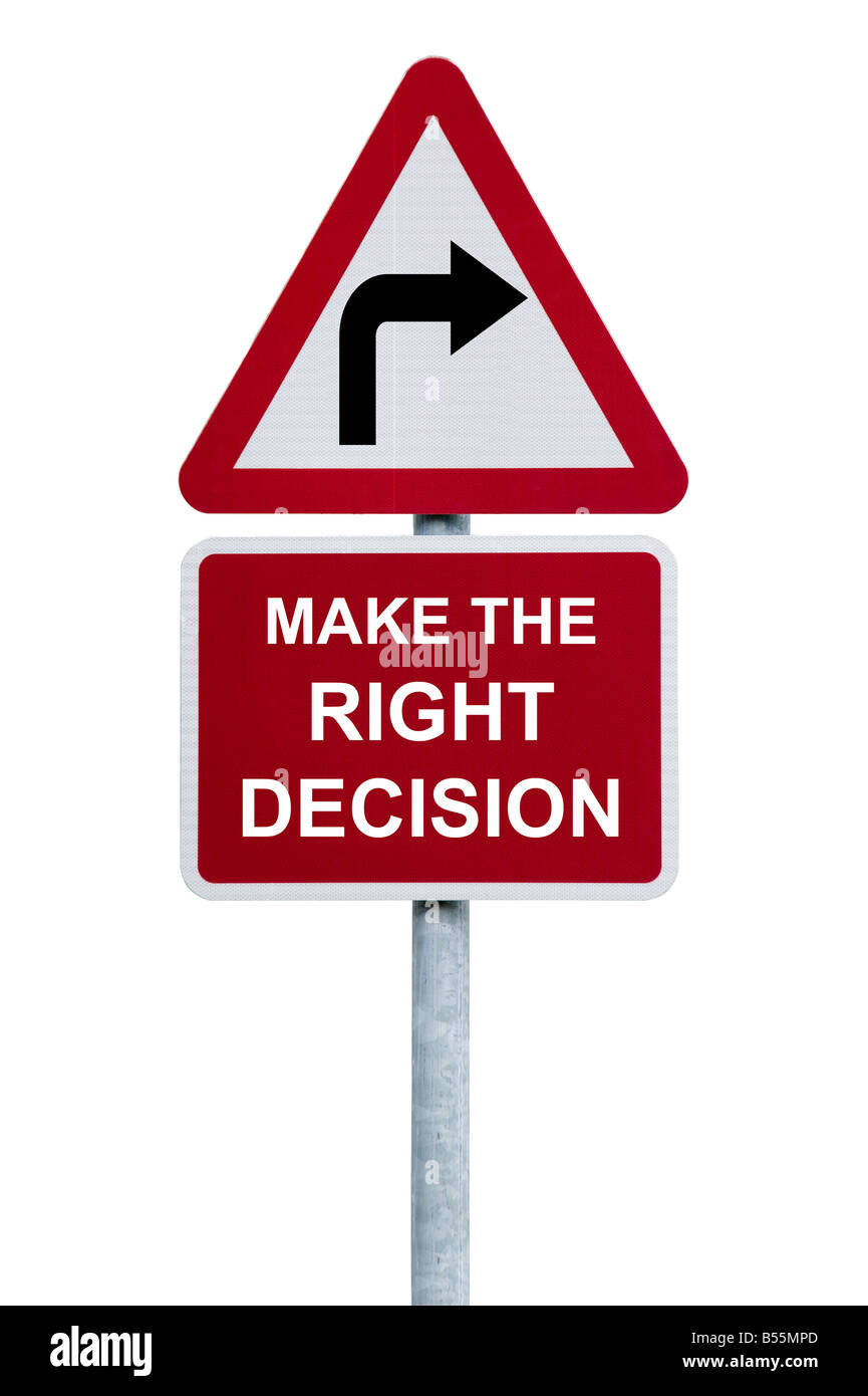 Make the Right Decision - Stock Image