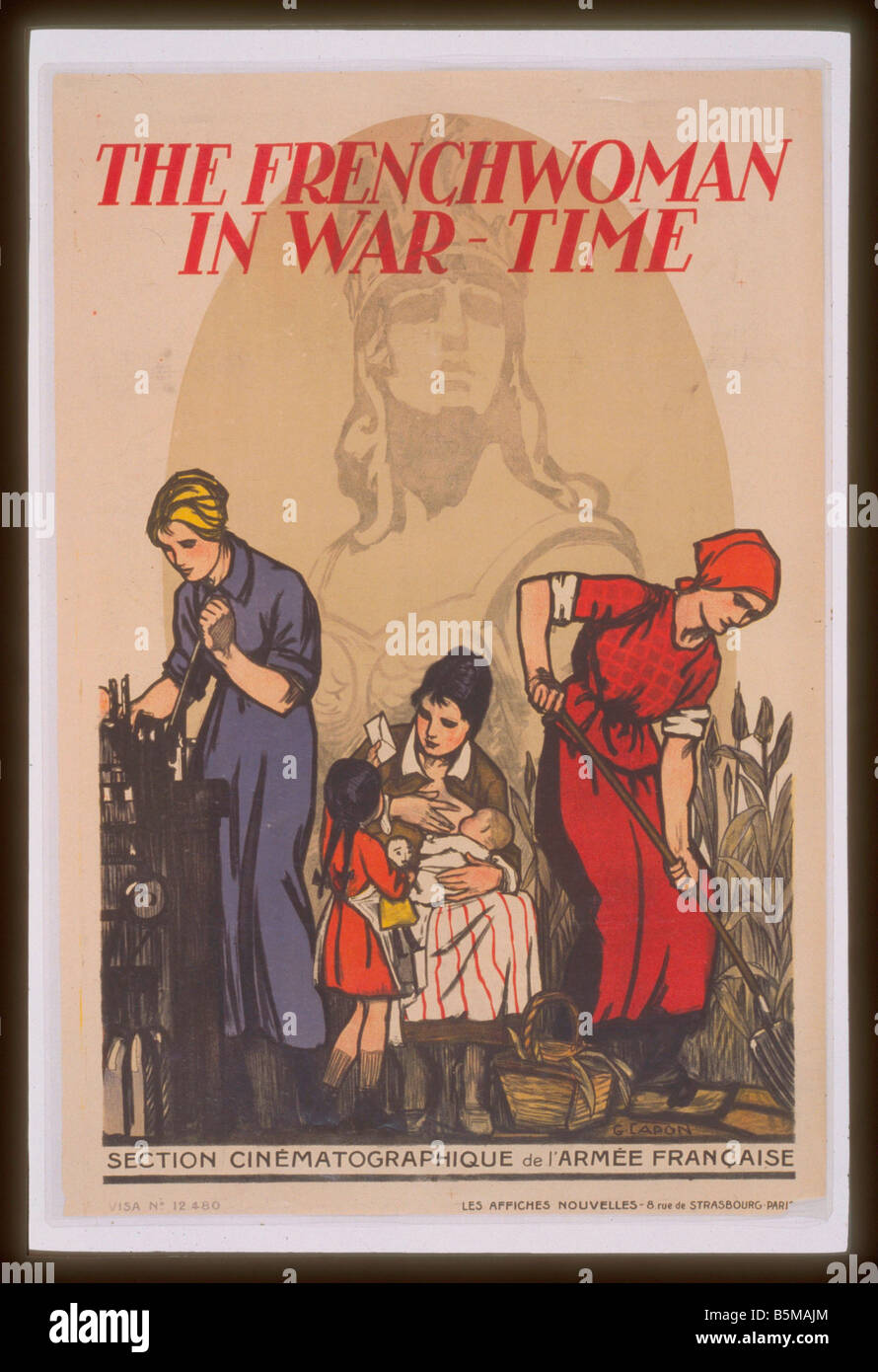 2 G55 W2 1917 22 WW I French Women in Wartime Poster History World War I Wartime Economy The Frenchwoman in war - Stock Image