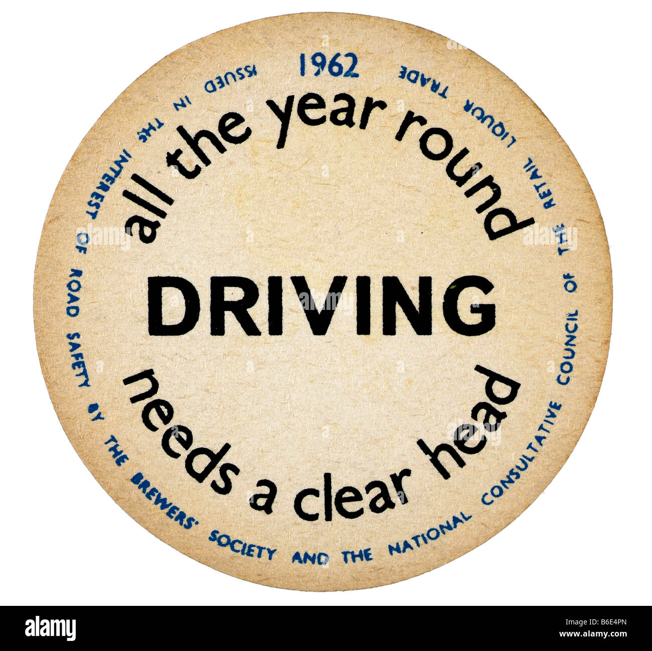 all year round driving 1962 needs a clear head - Stock Image