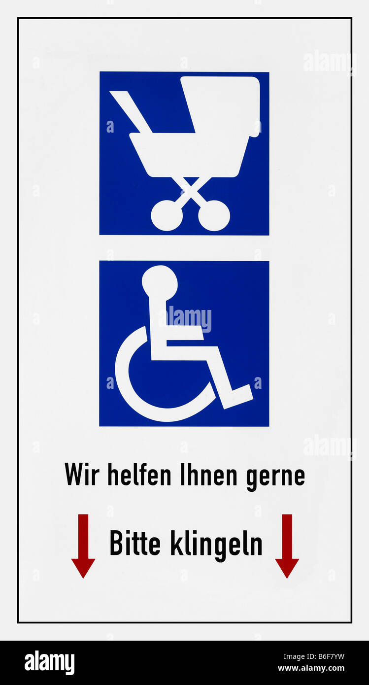 Sign: We'll gladly help you, please ring, pictogram of a pram, wheelchair user - Stock Image