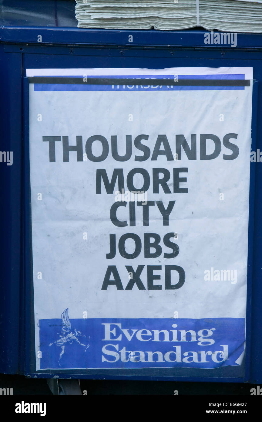 Newspaper hoardings in London UK announcing another round of job losses in the 2008 credit crunch - Stock Image