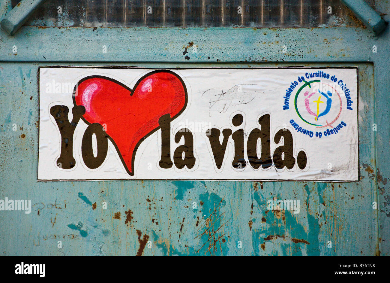 I LOVE LIFE sticker in the ghost town of MINERAL DE POZOS which is now an artist colony & tourist destination - Stock Image