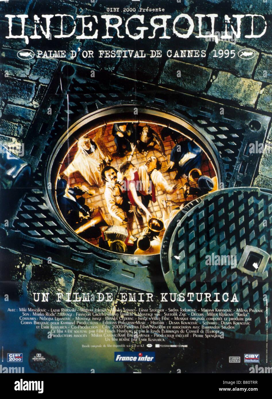 Underground Year: 1995 -  Yugoslavia  Director: Emir Kusturica Movie poster  Golden Palm Cannes 1995 - Stock Image