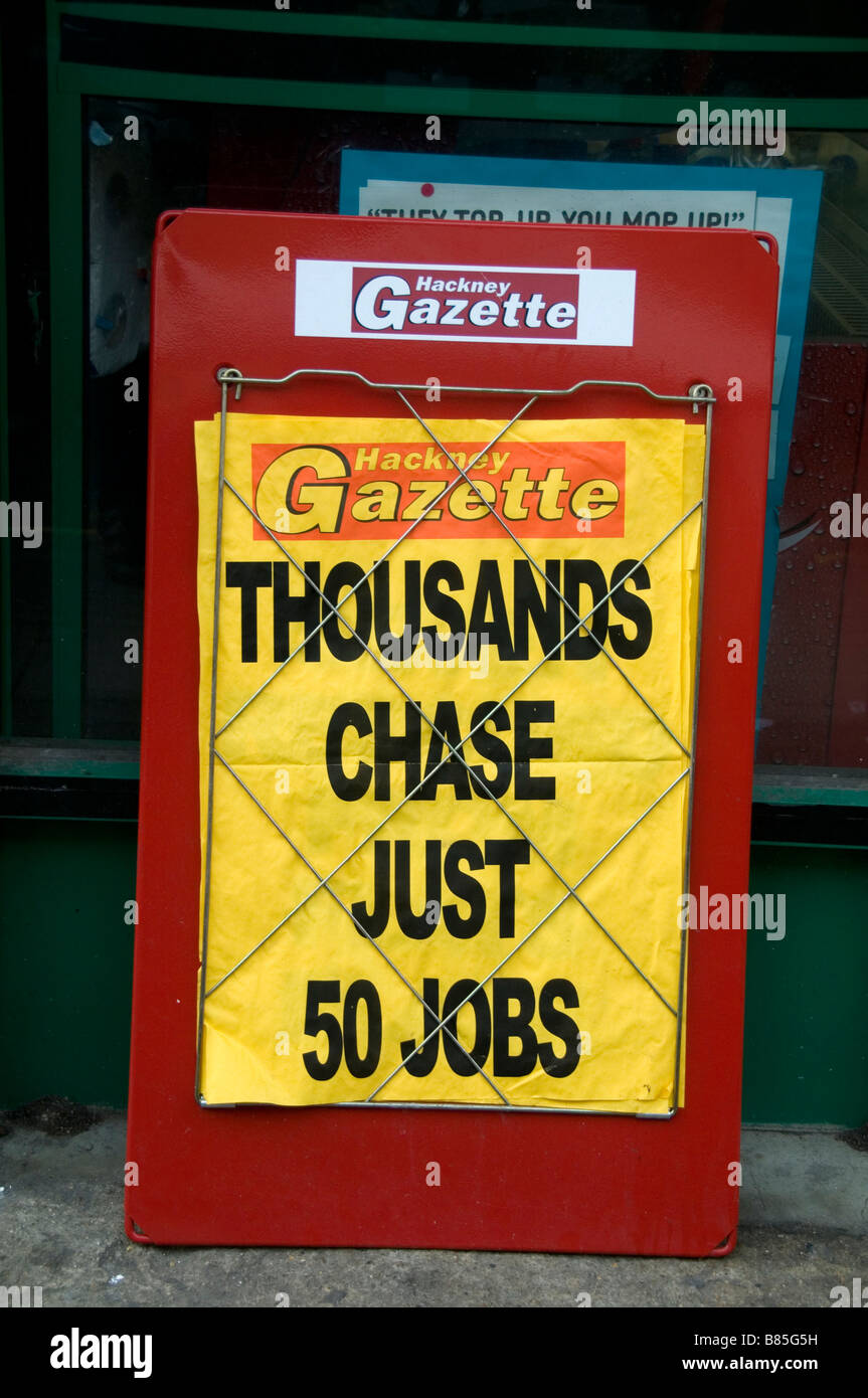 Unemployment gets worse. Newspaper placard saying thousands chase 50 jobs - Stock Image