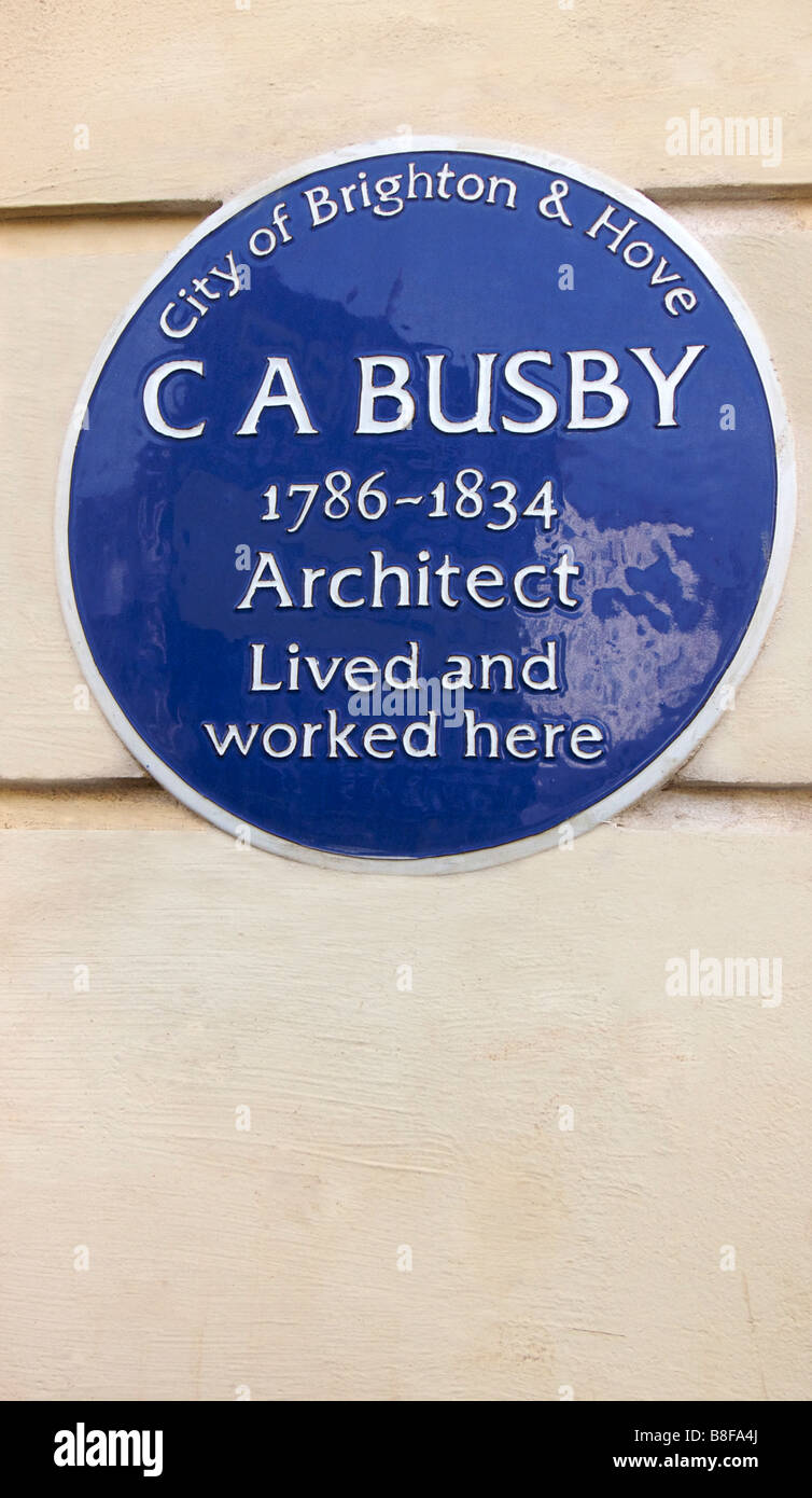 Blue Plaque honouring the regency period architect Charles Augustin Busby, 2 Lansdowne Place, Hove, East Sussex. - Stock Image