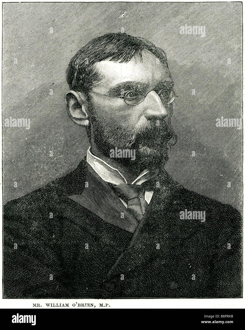 Mr William O'Brien 1852 1928 Member of Parliament Irish nationalist journalist agrarian agitator social revolutionary - Stock Image
