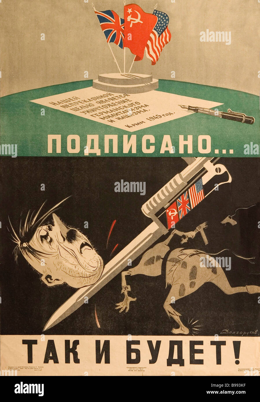 N Dolgorukov poster Signed and so it will be 1945 - Stock Image