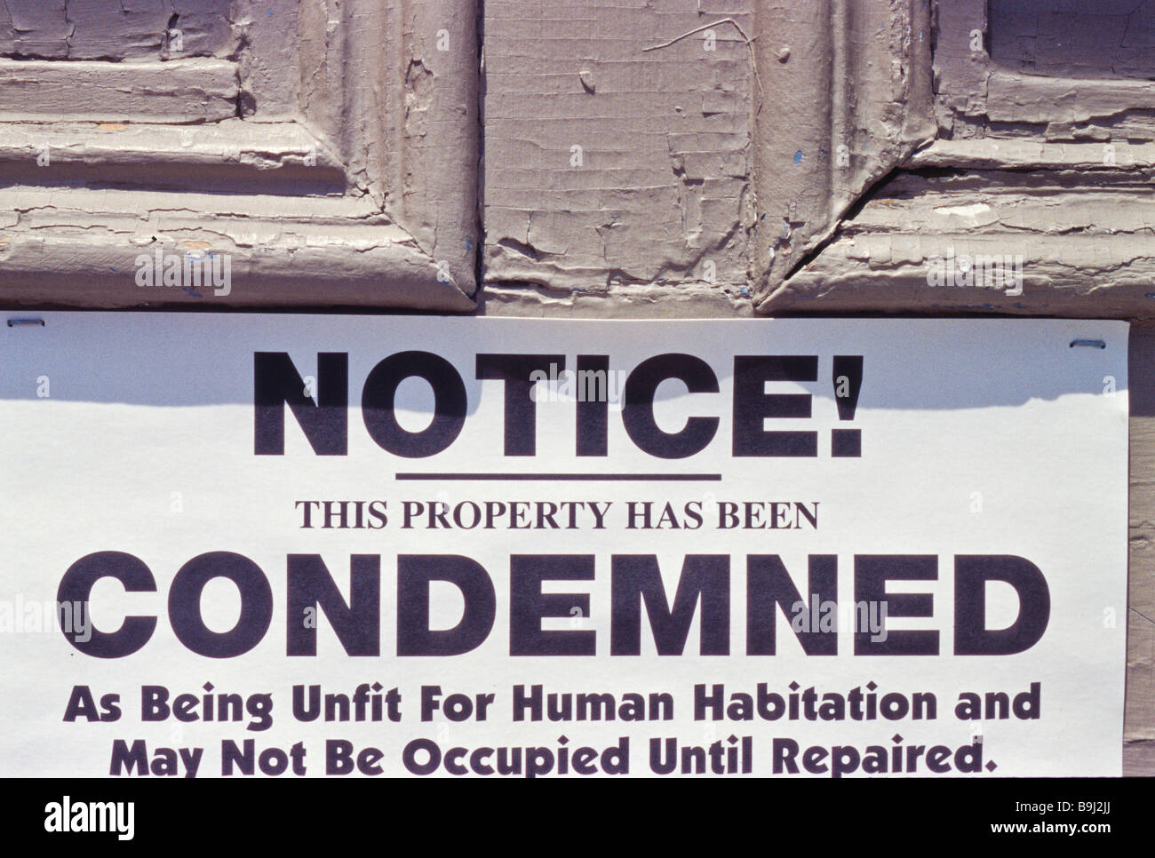Notice this property has been condemned as being unfit for