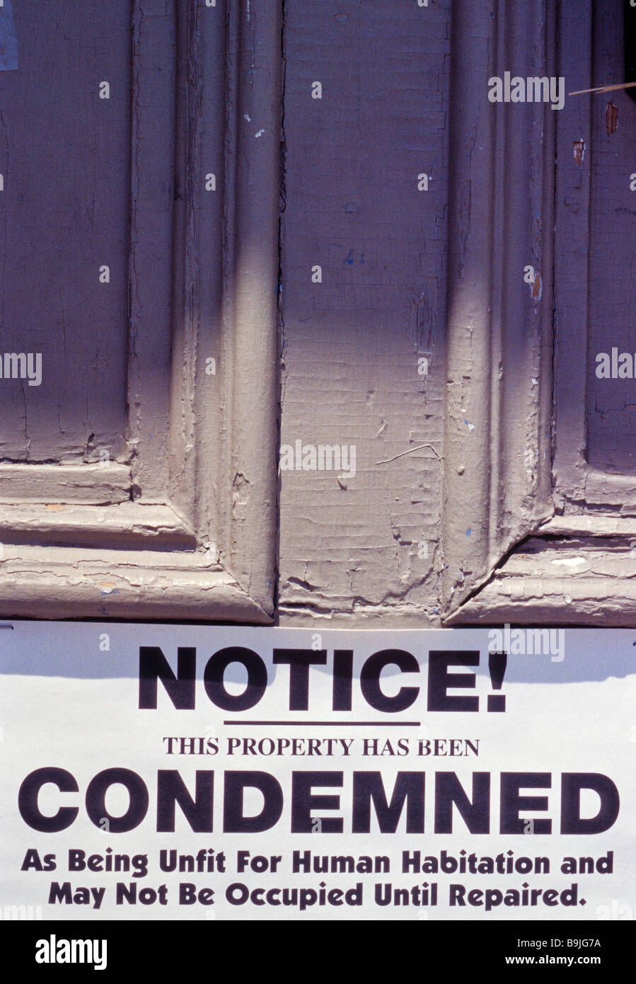 Notice this property has been condemned as being unfit for human