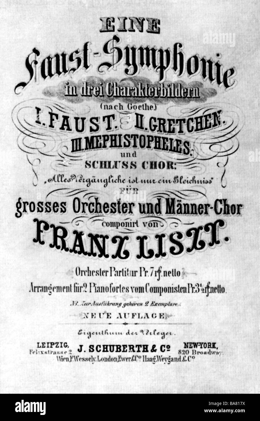 "Liszt, Franz, 22.10.1811 - 31.7.1886, Hungarian composer, works, ""Faust Symphony"", title page, Additional-Rights Stock Photo"