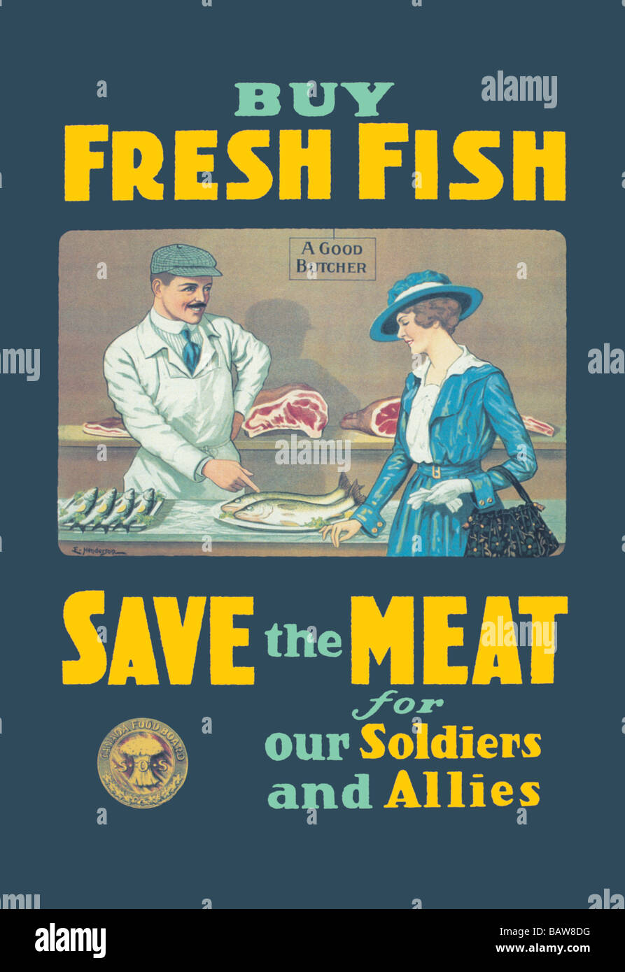 Buy Fresh Fish - Save the Meat for our Soldiers and Allies - Stock Image