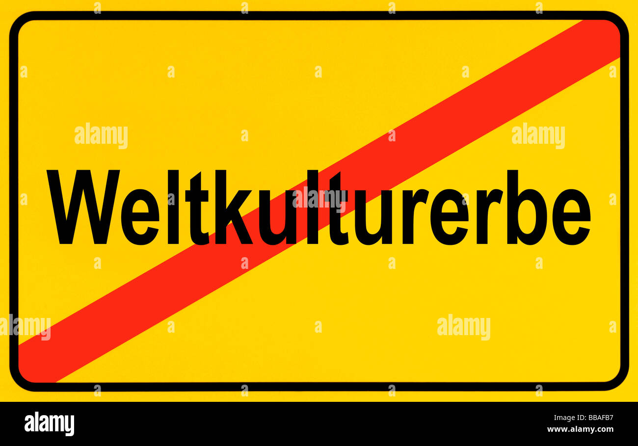 Place-name sign, place name crossed out, as a symbol for leaving a Weltkulturerbe, German for: World Heritage Site - Stock Image