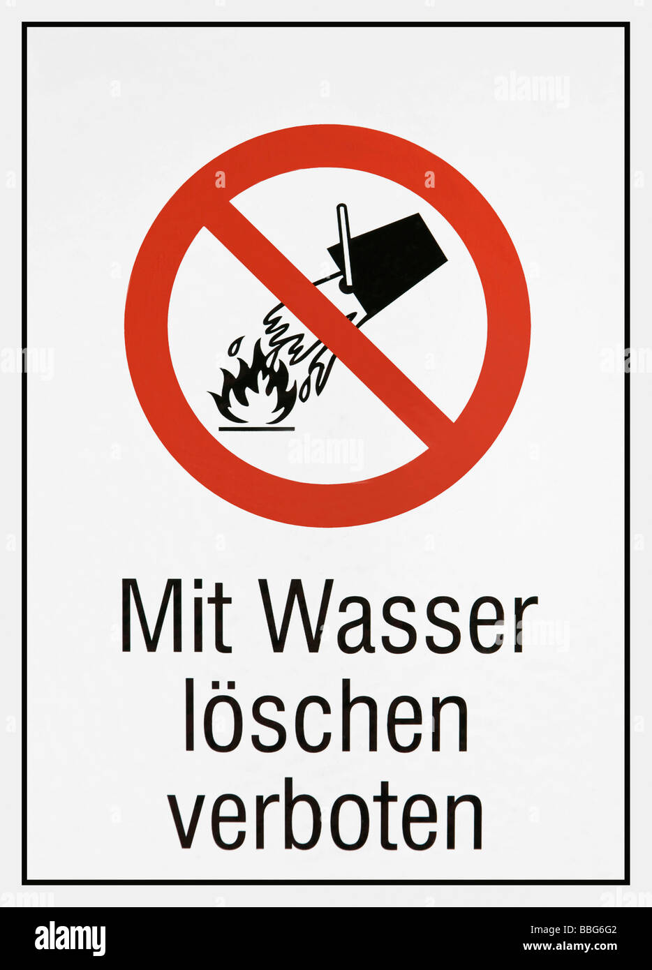 Sign: don't douse with water - Stock Image