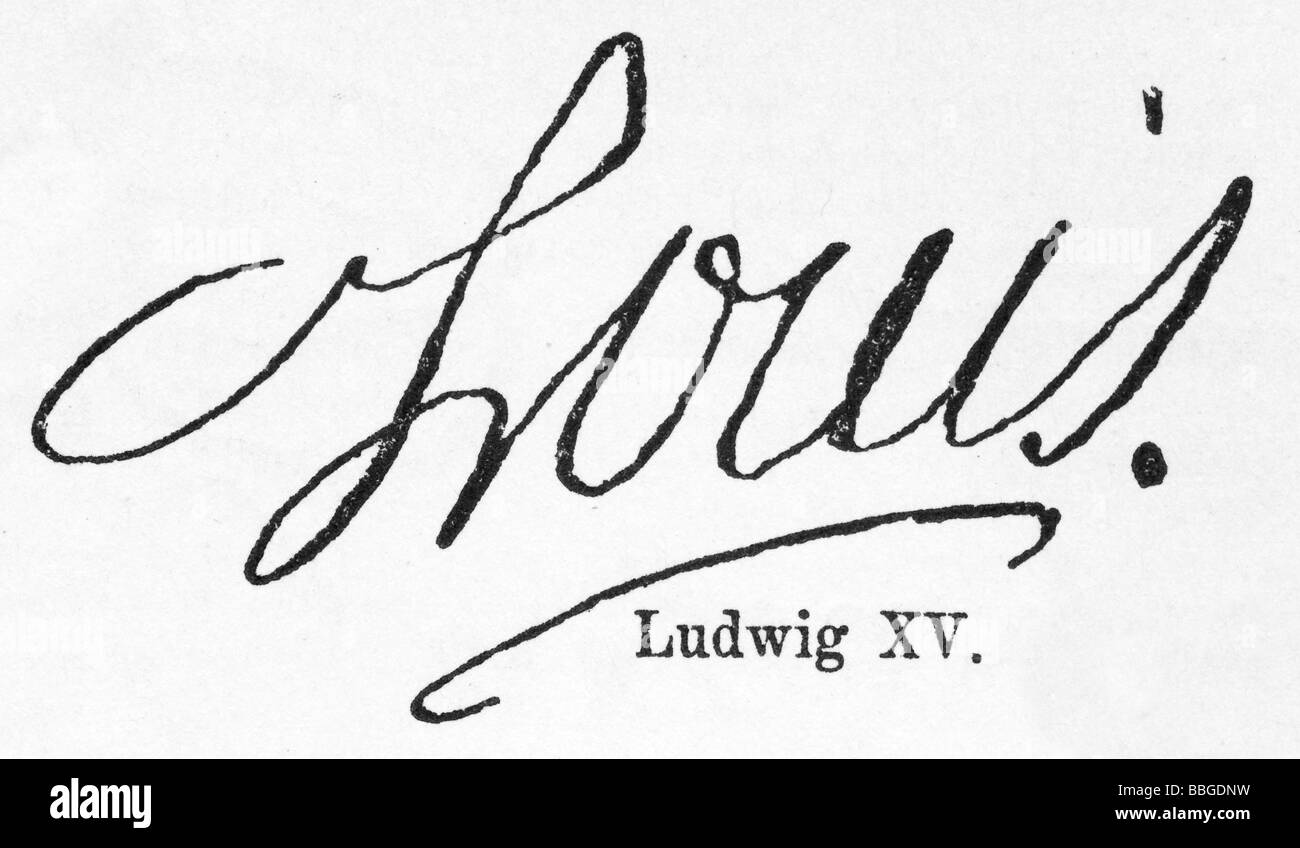 signature from Ludwig XV. - Stock Image