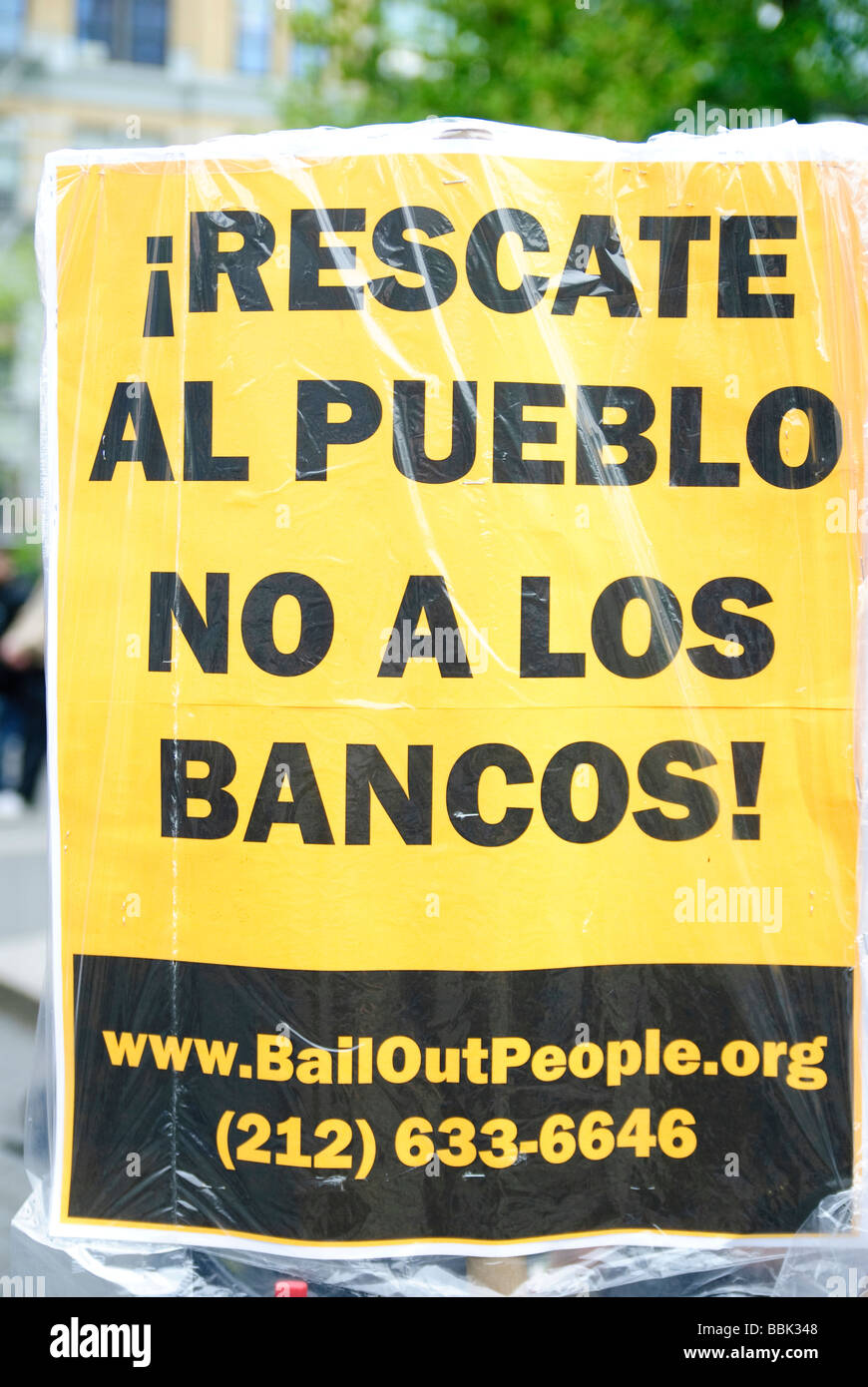 Propaganda posted by The Bail out the People Movement May 1 2009 Union Square Park New York City - Stock Image