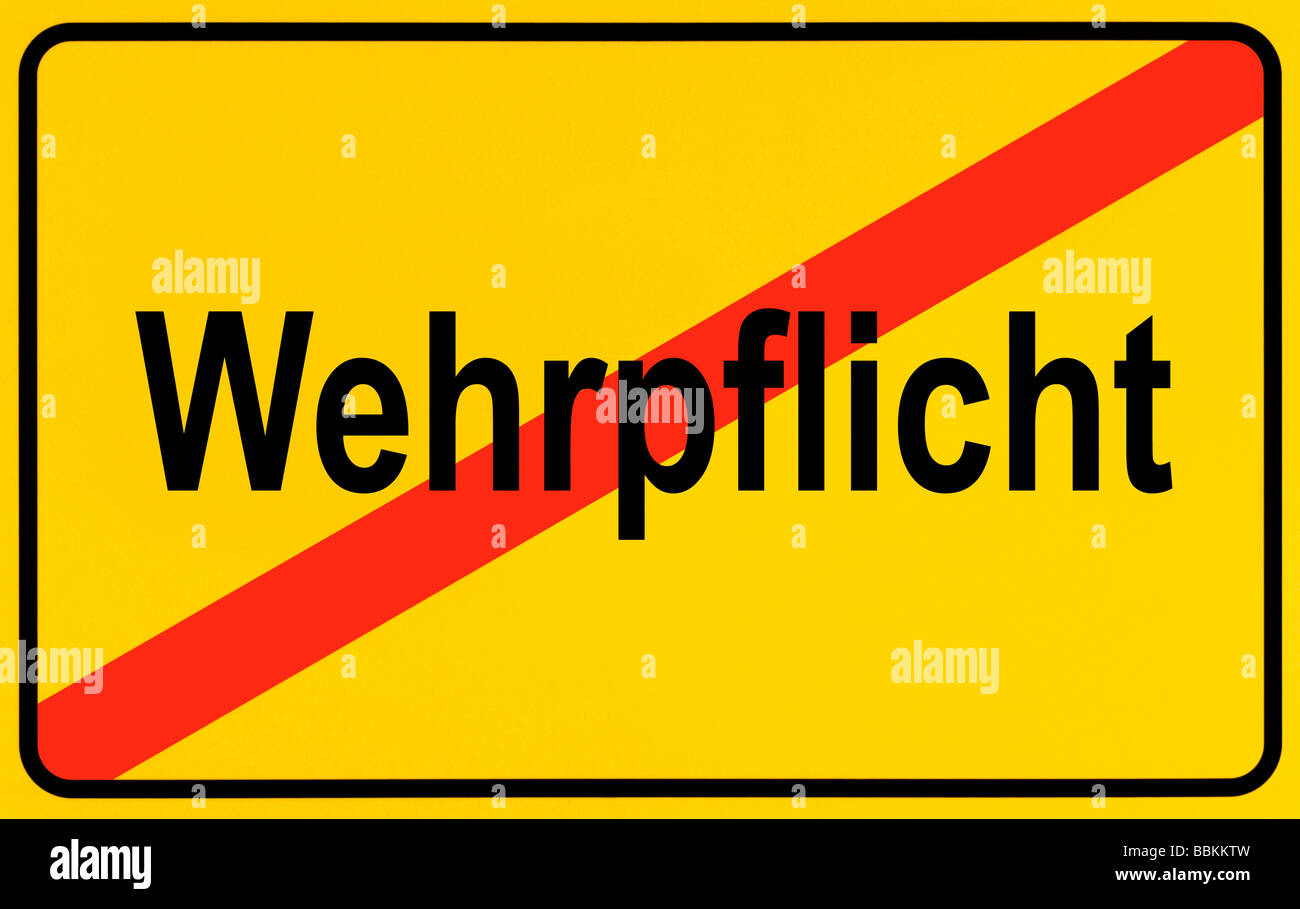 Town exit sign, German lettering Wehrpflicht, symbolic of end of compulsory military service - Stock Image