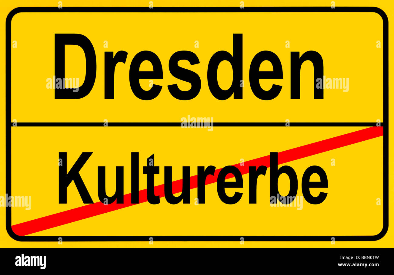Sign city limits, symbolic image for the end of the World Heritage Site Dresden Stock Photo