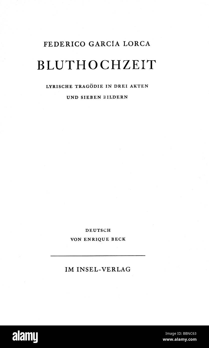Garcia Lorca, Federico, 5.6.1808 - 19.8.1836, Spanish author / writer (poet), title of 'Bluthochzeit' (Bloody - Stock Image