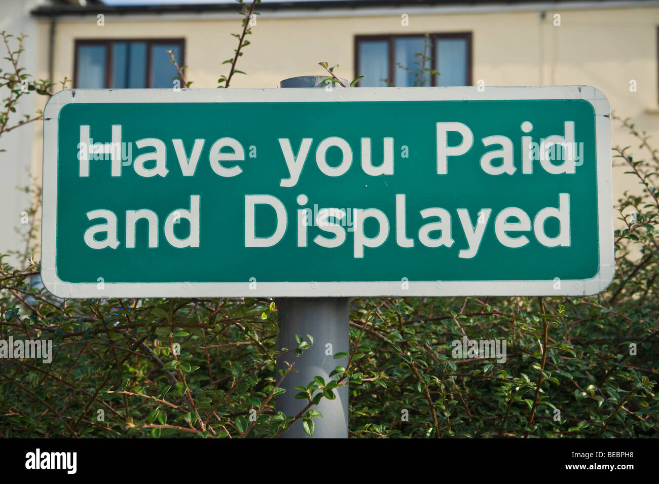 HAVE YOU PAID AND DISPLAYED sign in car park UK - Stock Image