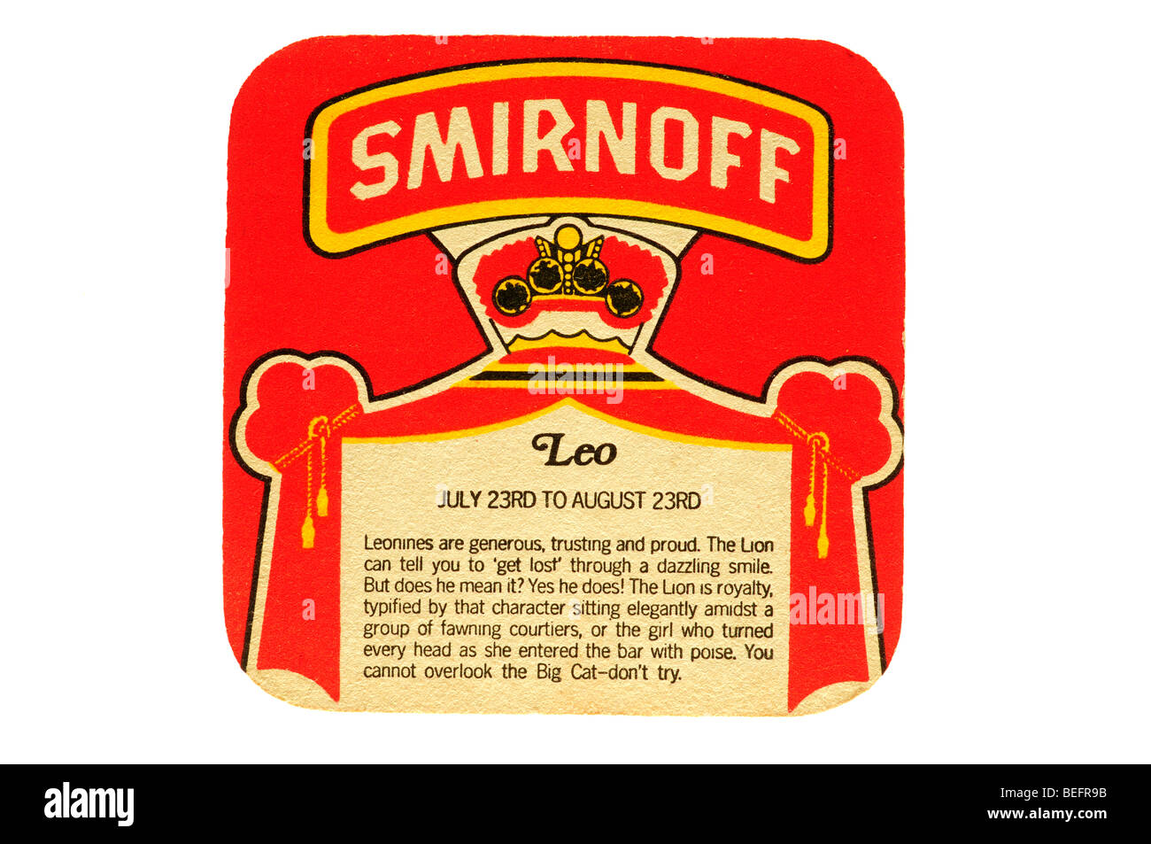 smirnoff leo july 23rd to august 23rd leonines are generous trusting and proud the lion can tell you to get lost - Stock Image