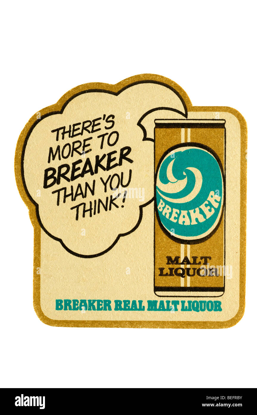 theres more to breaker than you think breaker real malt liquor - Stock Image